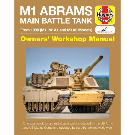 M1 Abrams Main Battle Tank Revue technique Haynes Anglais