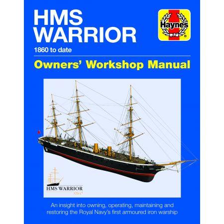 HMS Warrior Revue technique Haynes Anglais
