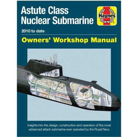 Astute Class Nuclear Submarine Revue technique Haynes Anglais
