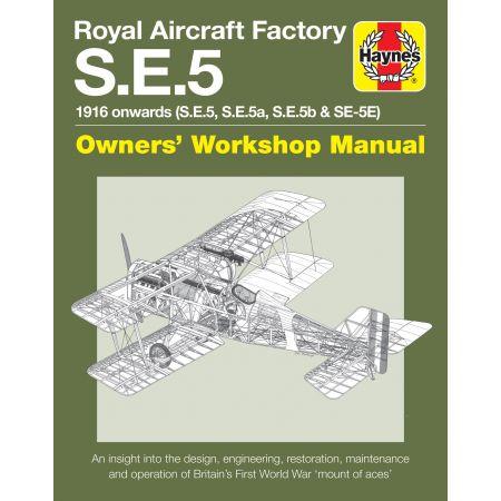 Royal Aircarft SE5 Revue Technique Haynes Anglais
