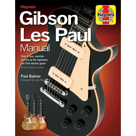 Gibson Les Paul Manual (2nd Ed) Revue technique Haynes Anglais