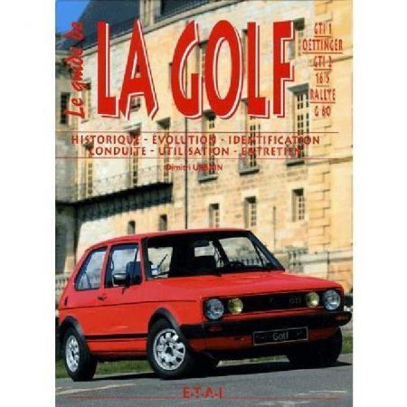 Guide de la GOLF