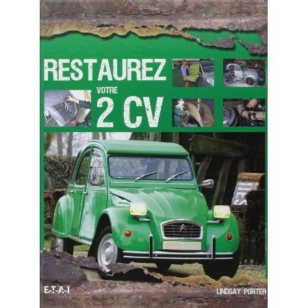 Restaurez votre 2CV