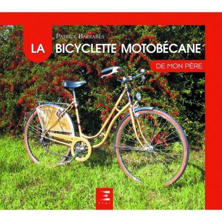 Vélo de mon Père MOTOBECANE Livre