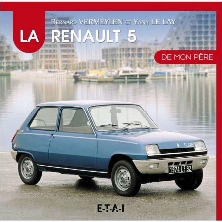 R5 de mon Pere RENAULT Livre