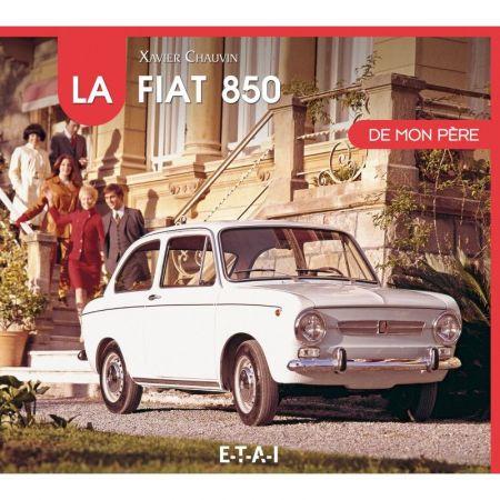 850 de mon Père FIAT Livre