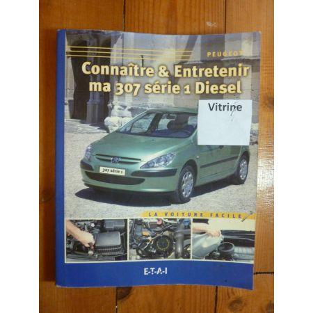 307 Ph. 1 Diesel Revue Connaitre entretenir Peugeot