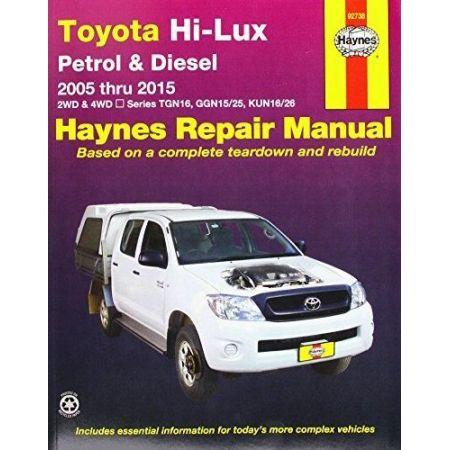 Hi-Lux Petrol &Diesel 05-15 Revue technique Haynes TOYOTA Anglais
