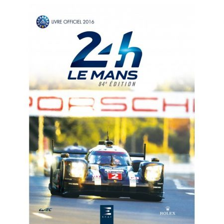 24H le Mans officiel 2016 - Livre Anglais