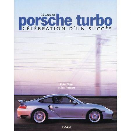 Porsche Turbo 25 ans - Livre