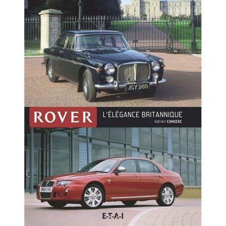 ROVER, L'ÉLÉGANCE BRITANNIQUE - Livre