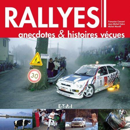 Rallyes, Anecdotes s -  Livre