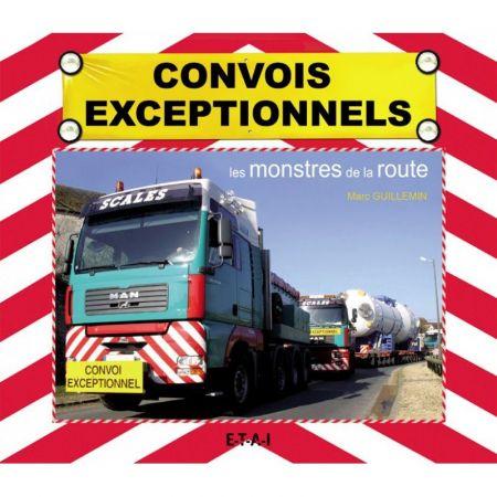 CONVOIS EXCEPTIONNELS - Livre