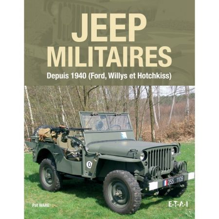JEEP MILITAIRES DEPUIS 1940 - Livre