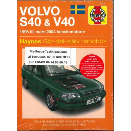 S40 V40 96-04 Revue technique Haynes VOLVO Suédois