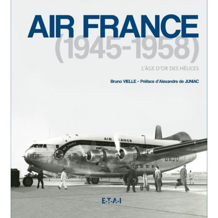 AIR FRANCE 45-58 - Livre