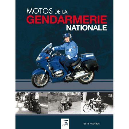 MOTOS DE LA GENDARMERIE - Livre