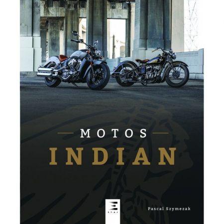 MOTOS INDIAN - Livre