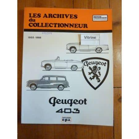 403 55-66 Revue Technique Les Archives Du Collectionneur Peugeot