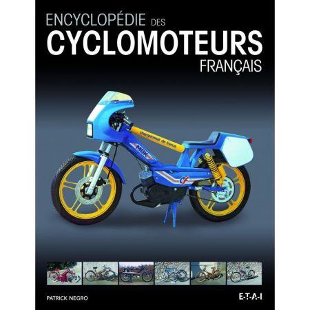 ENCYCLOPÉDIE DES CYCLOMOTEURS FRANÇAIS - Livre