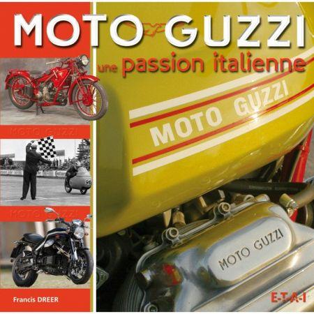 GUZZI, LA PASSION ITALIENNE - Livre