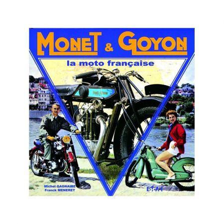 MONET & GOYON, LA MOTO FRANÇAISE - Livre