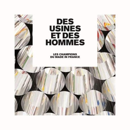 DES USINES ET DES HOMMES FRANCE - Livre