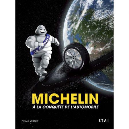 MICHELIN A LA CONQUÊTE DE L'AUTOMOBILE - Livre