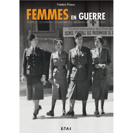 FEMMES EN GUERRE TOME 2 - Livre