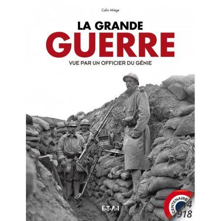 LA GRANDE GUERRE 14-18 - Livre