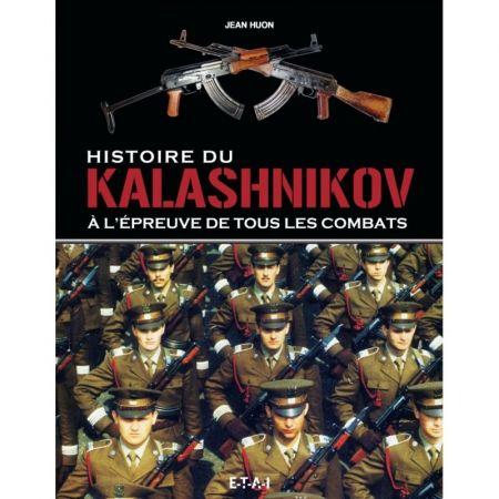 Histoire du Kalashnikov - Livre