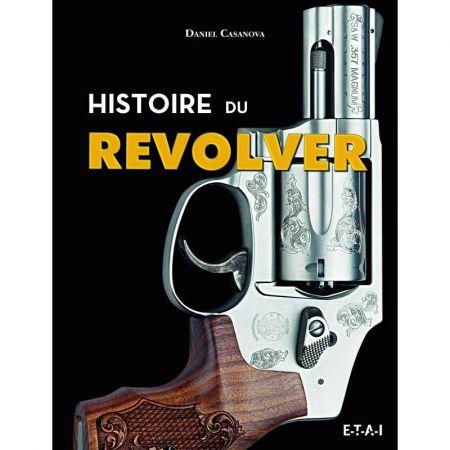 Histoire du Revolver - Livre