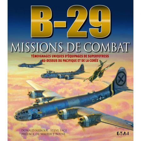 B-29, missions de combat - Livre