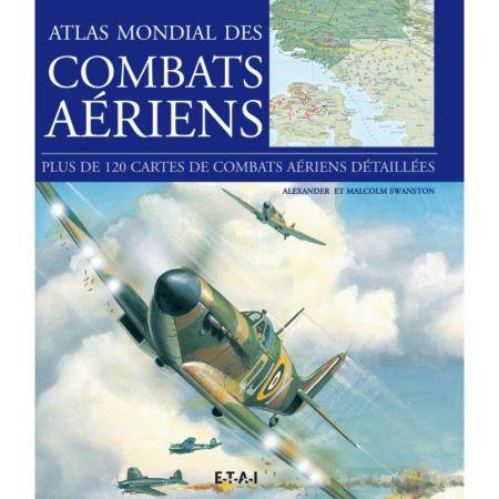 Atlas mondial des combats aériens - Livre