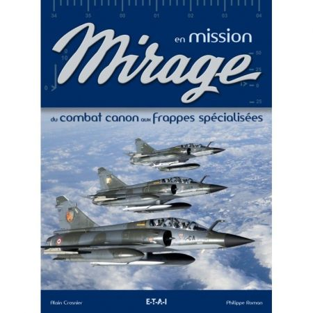 Mirage en mission - Livre