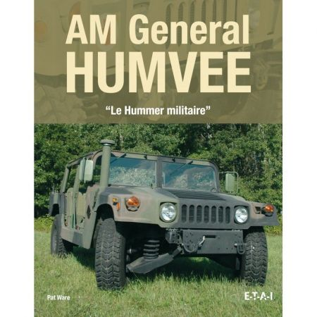 AM GENERAL HUMVEE, le hummer militaire - Livre