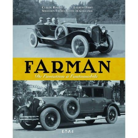 Farman, de l'aviation à l'automobile - Livre