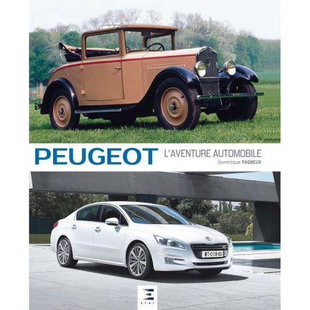 Peugeot, l'aventure automobile - Livre