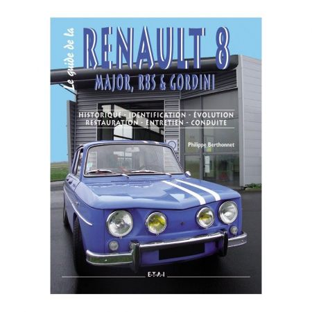 Guide Renault 8 major R8 S et Gordini - Livre