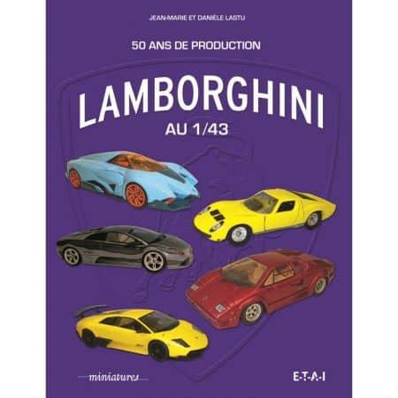 Lamborghini au 1/43 - Livre
