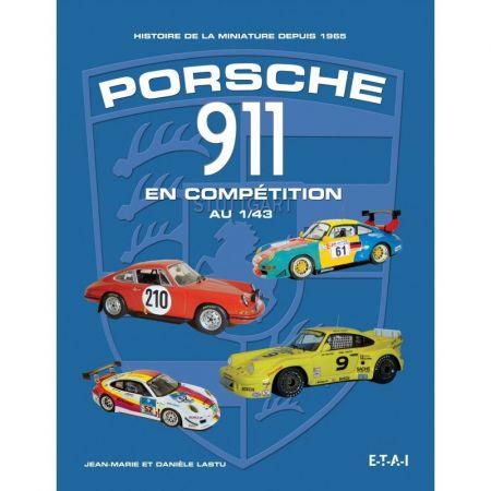 Porsche 911 en compétitions au 1/43 - Livre