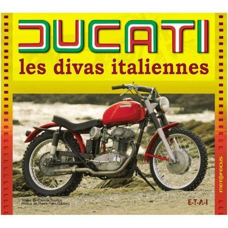 Ducati, les divas italiennes - Livre