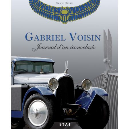 Gabriel Voisin, journal d'un iconoclaste - Coffret