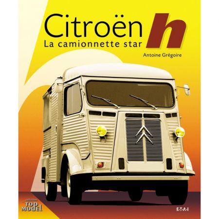 Citroën H, la camionnette star - Livre