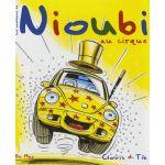 NIOUBI AU CIRQUE - Jeunesse