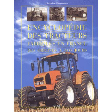 ENCYCLOPEDIE DES TRACTEURS AGRICOLES FRANCAIS - livre