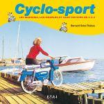 CYCLO-SPORT, LES MARQUES, LES MODELES ET LEUR HIST. - livre