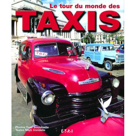LE TOUR DU MONDE DES TAXIS - livre