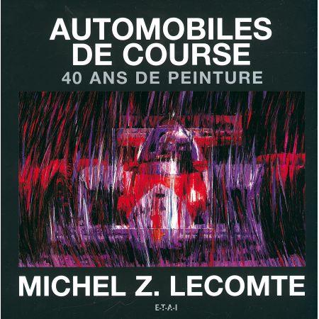 AUTOMOBILES DE COURSE, 40 ANS DE PEINTURE - livre