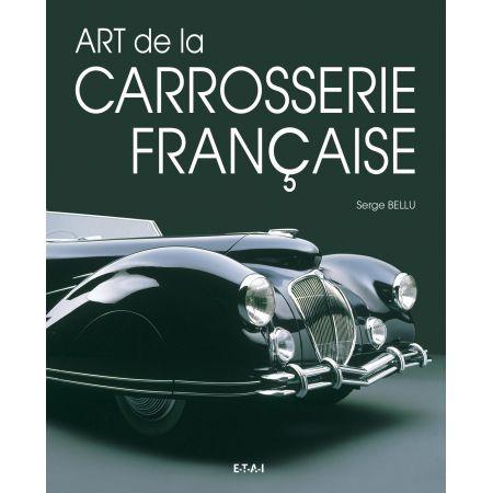 LA CARROSSERIE FRANCAISE, DU STYLE AU DESIGN - livre